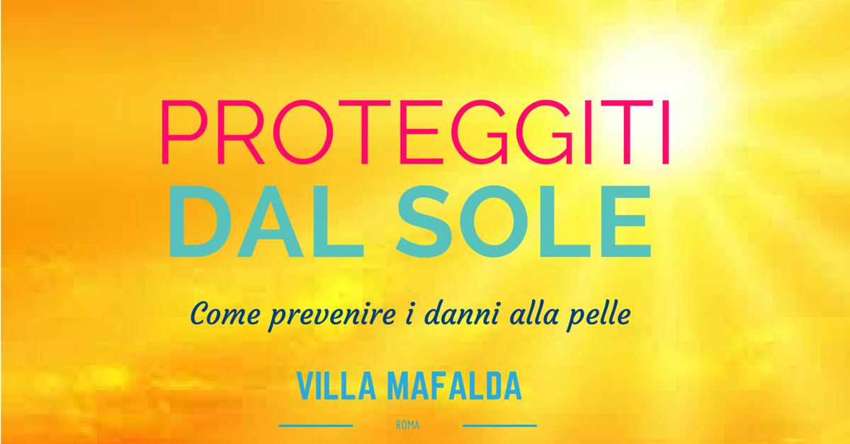 casa di cura villa mafalda roma prevenzione sole