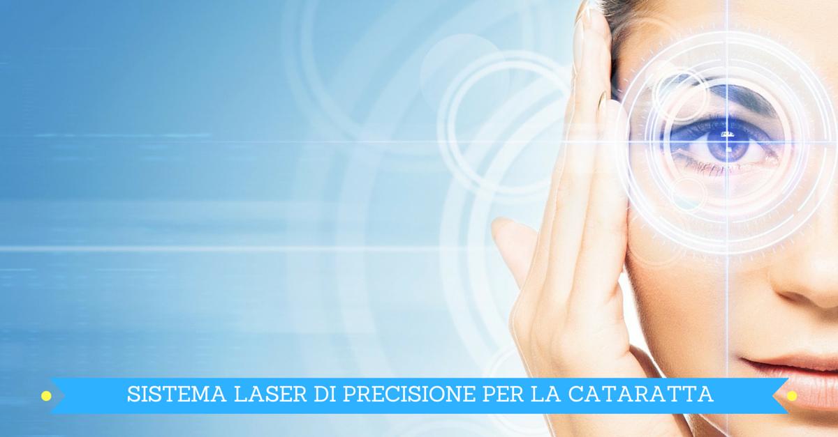Chirurgia della cataratta con tecnologia laser di precisione