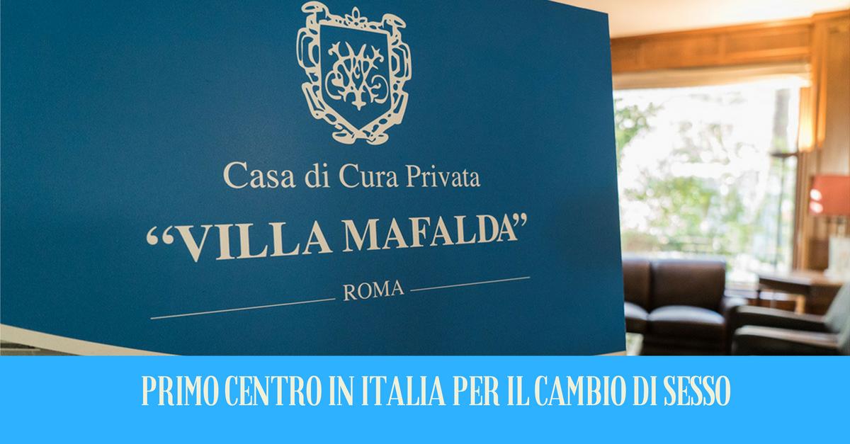 Villa Mafalda, ecco il primo centro per il cambio di sesso in Italia