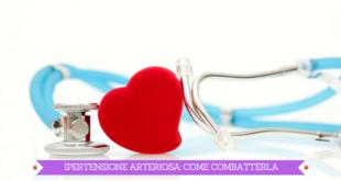 ipertensione-arteriosa-come-combatterla