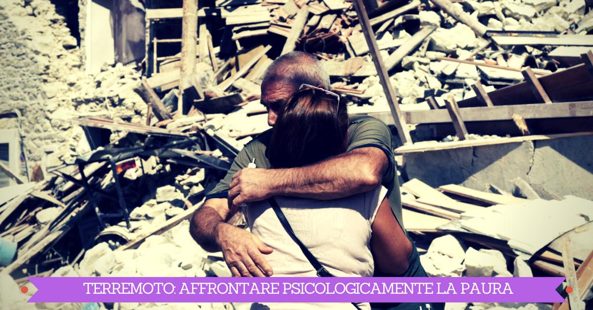 Terremoto, affrontare psicologicamente la paura