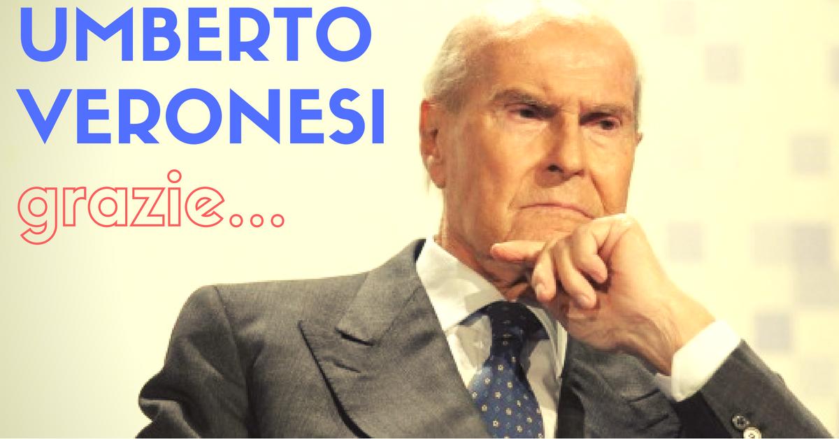 Grazie Umberto Veronesi