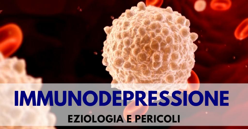 immunodepressione Villa Mafalda Blog