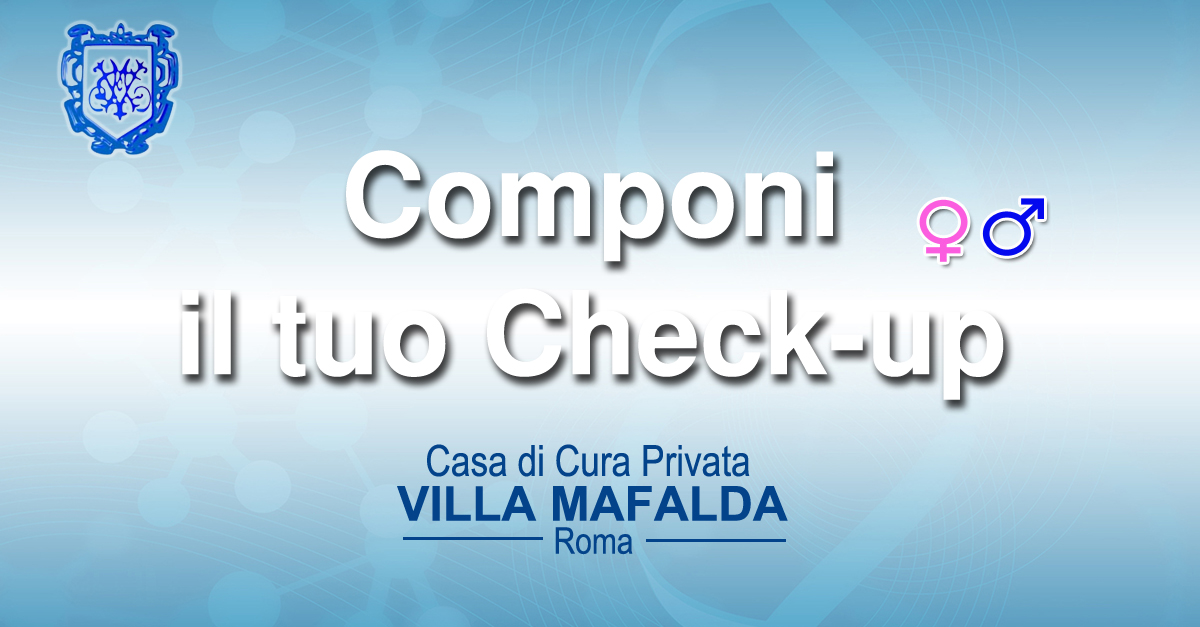 Componi il tuo Check-up
