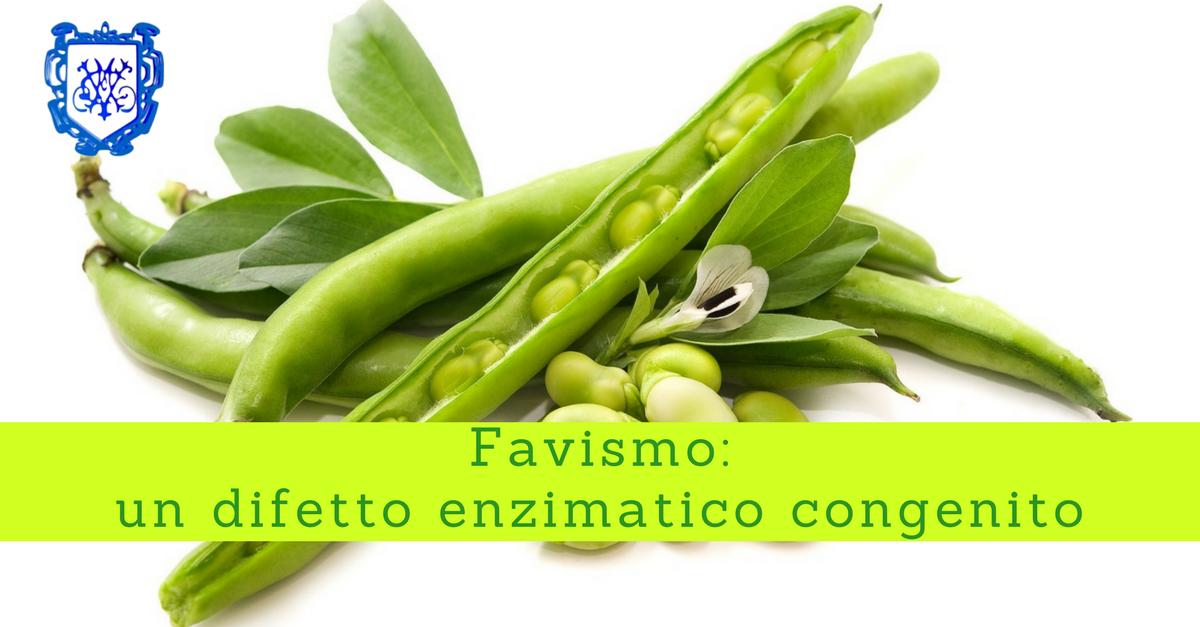 Favismo, un difetto enzimatico congenito