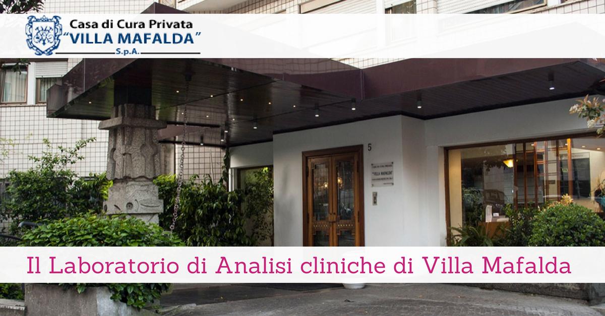Il Laboratorio di Analisi cliniche di Villa Mafalda