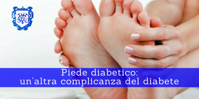 Piede diabetico - Villa Mafalda Blog