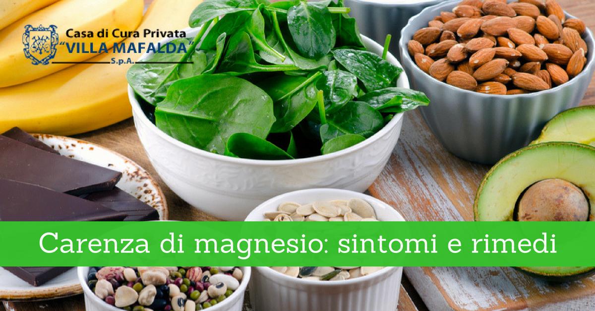 Carenza di magnesio: sintomi e rimedi