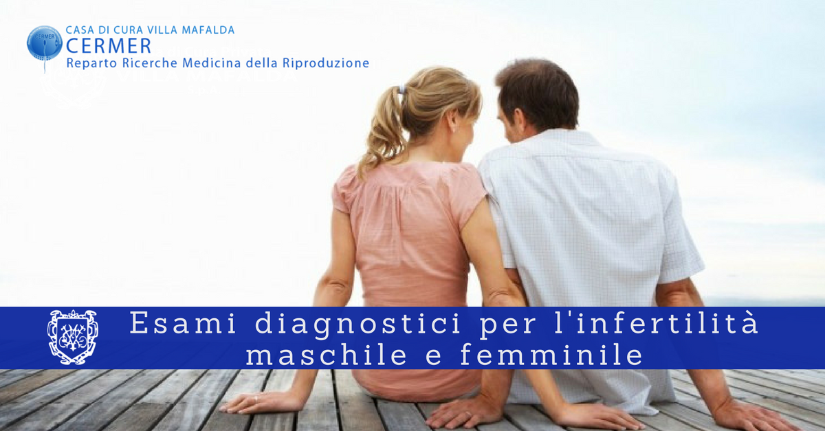 Esami diagnostici per l'infertilità