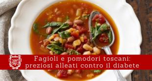 Fagioli e pomodori toscani, preziosi alleati contro il diabete - Villa Mafalda Blog