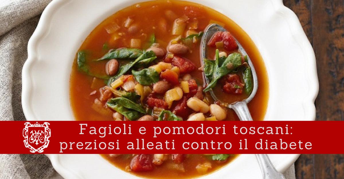 Fagioli e pomodori toscani: alleati contro il diabete