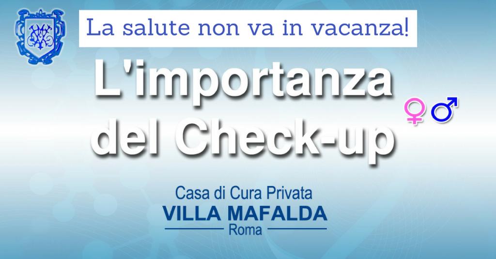 La salute non va in vacanza! - Casa di Cura Privata Villa Mafalda di Roma