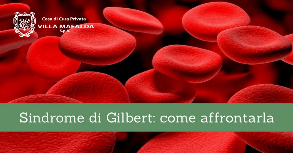 Sindrome di Gilbert, come affrontarla - Casa di Cura Villa Mafalda di Roma