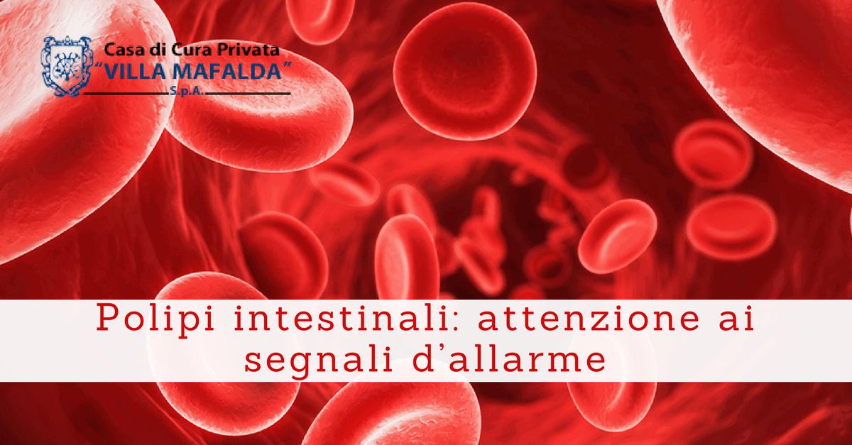 Polipi intestinali: attenzione ai segnali d'allarme