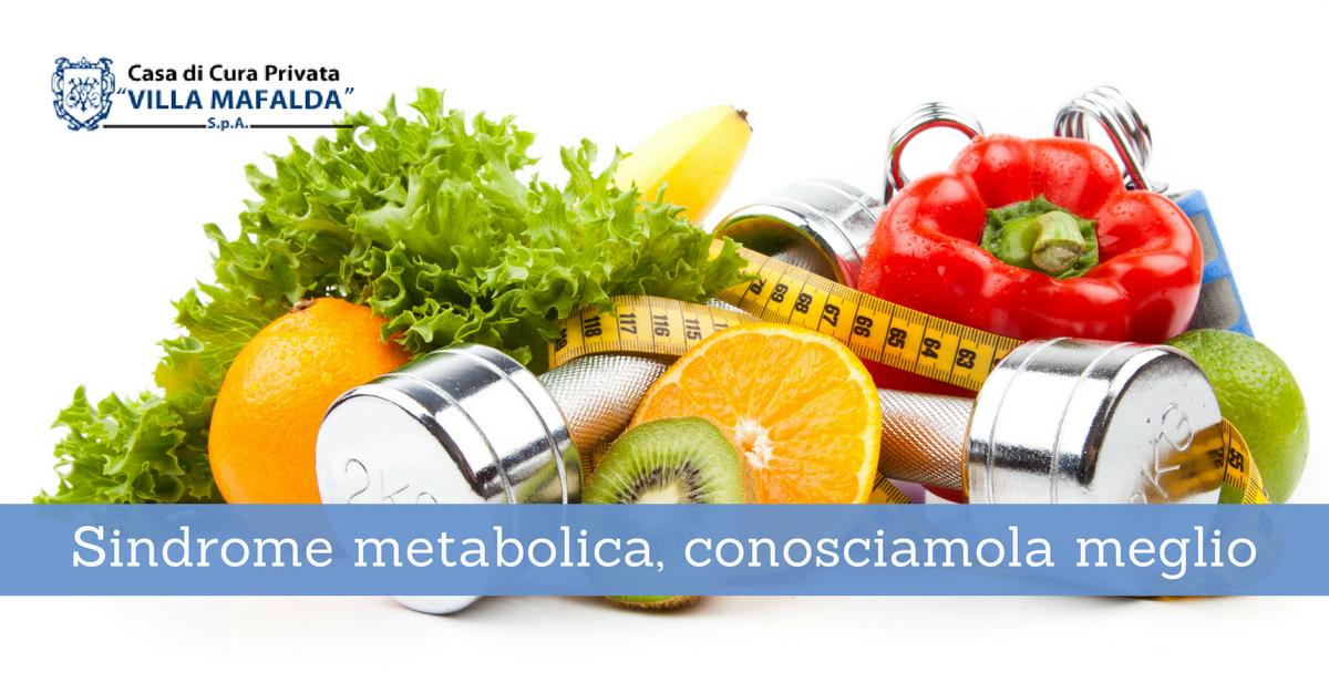 Sindrome metabolica, conosciamola meglio