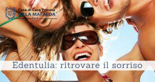 Edentulia, ritrovare il sorriso - Casa di Cura Villa Mafalda di Roma