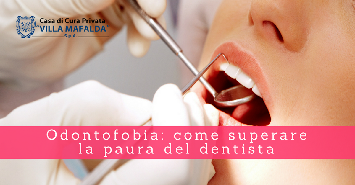 Odontofobia: come superare la paura del dentista