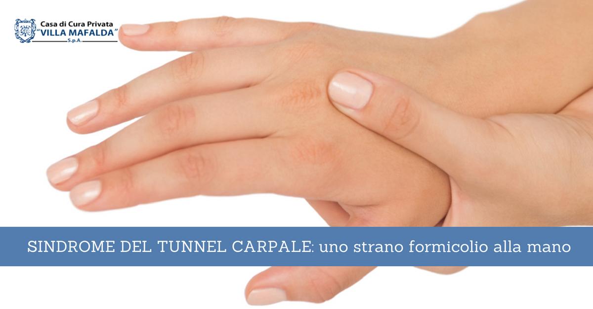 Sindrome del tunnel carpale: uno strano formicolio alla mano