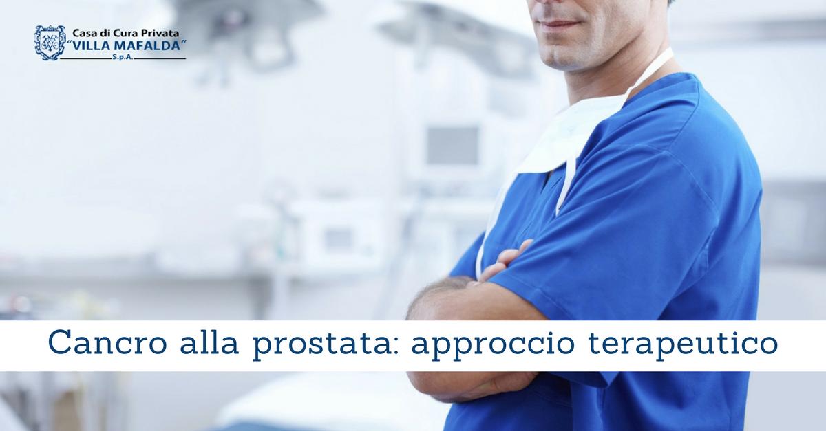 Cancro alla prostata: approccio terapeutico