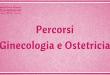"""Percorsi Ginecologia e Ostetricia di """"Villa Mafalda"""" - Casa di Cura Villa Mafalda di Roma - Villa Mafalda Blog"""
