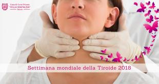 Settimana mondiale della Tiroide 2018 - Casa di Cura Villa Mafalda di Roma - Villa Mafalda Blog