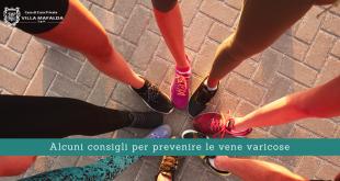Alcuni consigli per prevenire le vene varicose - Casa di Cura Villa Mafalda di Roma - Villa Mafalda Blog