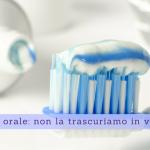 Igiene orale, non la trascuriamo in vacanza - Casa di Cura Villa Mafalda di Roma - Villa Mafalda Blog