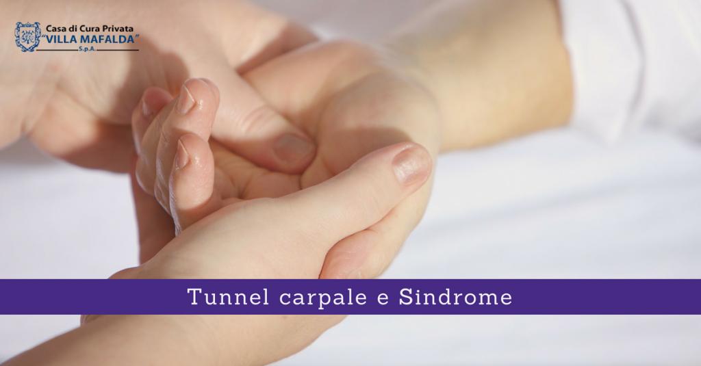 Tunnel carpale e Sindrome - Casa di Cura Villa Mafalda di Roma - Villa Mafalda Blog