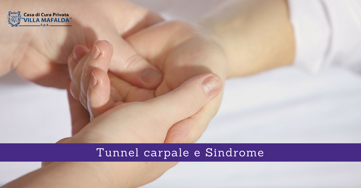 Tunnel carpale e Sindrome
