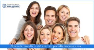 Giornata mondiale del sorriso, prendiamocene cura - Casa di Cura Villa Mafalda di Roma - Villa Mafalda Blog
