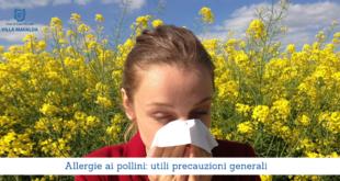 Allergie ai pollini, utili precauzioni generali - Casa di Cura Villa Mafalda di Roma - Villa Mafalda Blog