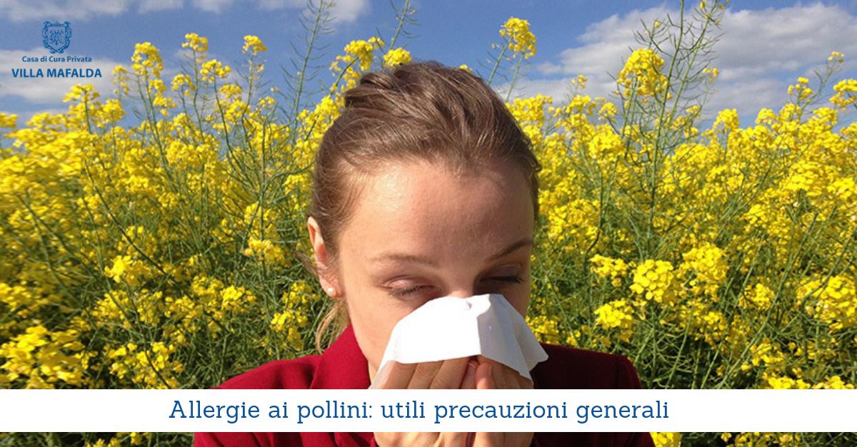 Allergie ai pollini: utili precauzioni generali