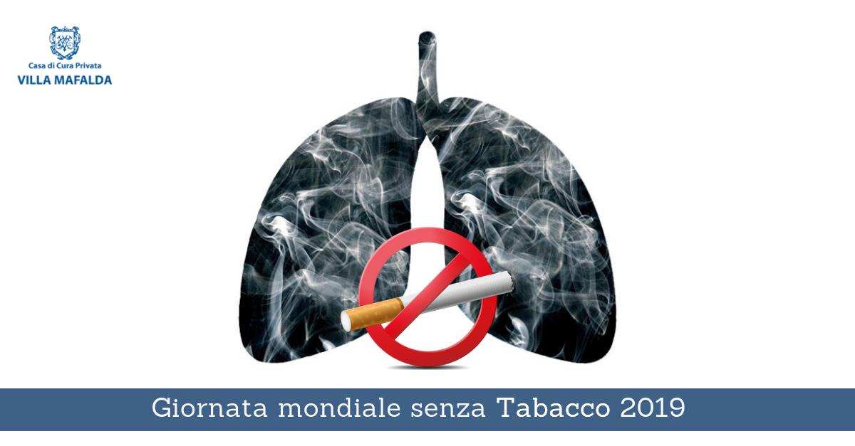 Giornata mondiale senza Tabacco 2019 - Casa di Cura Villa Mafalda di Roma - Villa Mafalda Blog