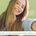 Salute orale, come mantenere sani denti e gengive - Casa di Cura Villa Mafalda di Roma - Villa Mafalda Blog