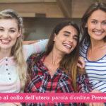 Tumore al collo dell'utero, parola d'ordine Prevenzione - Casa di Cura Villa Mafalda di Roma - Villa Mafalda Blog
