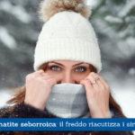 Dermatite seborroica, il freddo riacutizza i sintomi - Casa di Cura Villa Mafalda di Roma - Villa Mafalda Blog