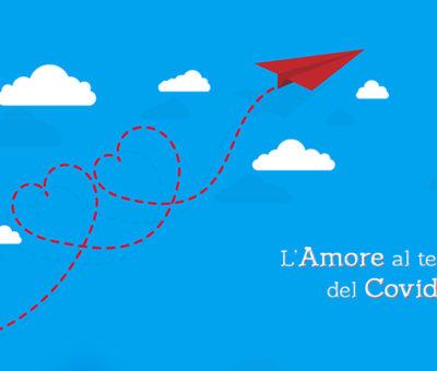 L'Amore al tempo del Covid-19