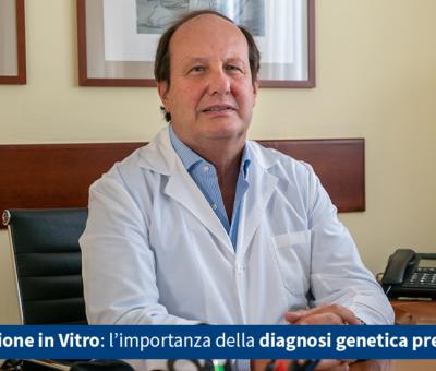 Fecondazione in Vitro: l'importanza della diagnosi preimpianto