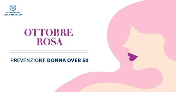 Pacchetto Prevenzione Donna Over 50 - Casa di Cura Villa Mafalda di Roma - Villa Mafalda Blog